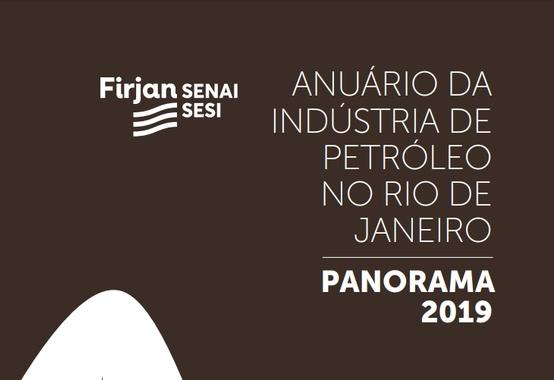 Firjan lança Anuário da Indústria de Petróleo do Rio de Janeiro 2019